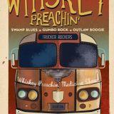 Whiskey Preachin Radio Show - February 2016