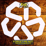 Forget Me Not - The Fat! Club Mix 072