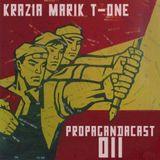 Propagandacast 011 with Krazia, Marik & T-One