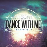 Dance With Me - EDM Vol. 4
