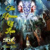 The Dream Of Love (TAmaTto 2018 Trance Mix)