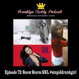 Selena, Ronda, Snow Storm, SNL, and #stupiddrunkgirl