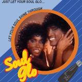 Soul Glo - 80's Funk and Soul Classics