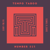Tempo Taboo - Surf FM - Podcast #023
