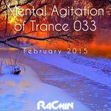 Mental Agitation of Trance 033 February 2015