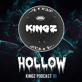 Hollow - KINGZ Crew Podcast 01