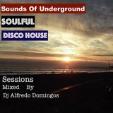 SOUNDS OF UNDERGROUND-THE SOULFUL-DISCO-HOUSE-SESSIONS-MIX-2017