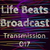 Life Beats Broadcast Transmission 017