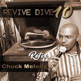 Revive Dive Refix Vol 10 - Chuck Melody
