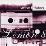 Lemon8 - Mixtape Debut Mix album 1996