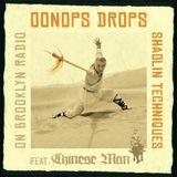 Oonops Drops - Shaolin Techniques