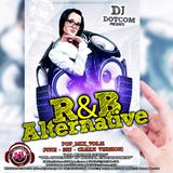 DJ DOTCOM_R&B_ALTERNATIVE_POP_MIX_VOL.31 (JUNE - 2017 - CLEAN VERSION)