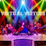 Virtual Virtues