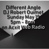 Different Angle May 19 2019 dj RobO Acxit Web Radio