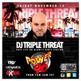 DJ TRIPLE THREAT ON POWER 96 MIAMI 11/13/15 (CLEAN)