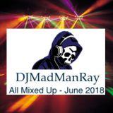DJMadManRay - June 2018