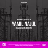 NOVEMBER BRAIN 2014 - YAMIL NAJUL 16/11 (DRUM & BASS)