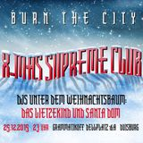 BURN THE CITY -xmas supreme club- 25. Dezember @Grammatikoff