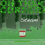OTC 4-20: Blowin' Steam (A Higher Mix)