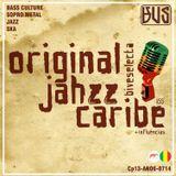 Original JAHZZ Caribe + influências