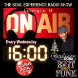 GEORGIE B 'SOUL EXPERIENCE' RADIO SHOW (XMAS BRIT FUNK SPECIAL) - WED 21st DEC 2016