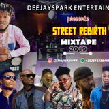 LATEST MARCH 2019 NAIJA NONSTOP STREET REBIRTH AFRO MIX -DEEJAY SPARK