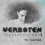 Martínek – Verboten Transmissions 110