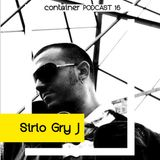 Container Podcast [16] SIrio Gry J