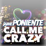 CALL ME CRAZY! (live session)