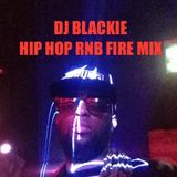 Dj BLACKIE Hip Hop RnB Fire Low Mix 2014