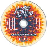 Maestros Del Ritmo vol 19 EPIC - Official Mix by John Trend and Dirty Nano