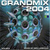 Ben Liebrand - Grandmix 2004 Complete