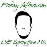 Dj LUvrée // Friday Afternoon Springtime Mix