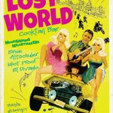 THE LOST WORLD Edition #47. Saturday 28th November 2015