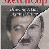 Sketch Cop Michael Streed PLUS Barbara Casey on Mrs. Machine Gun Kelley!
