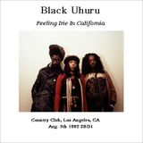Black Uhuru  - Country Club, Los Angeles, CA  August, 5th 1982 A+ Soundboard