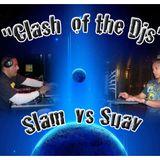Clash of the Djs - DJ Suavecito VS Slammin' Sam