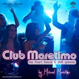Club Maretimo Broadcast 24 - the finest house & chill grooves in the mix