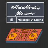 #MusicMonday Mix Series