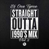 Straight Outta 1990's Mix Vol. 2