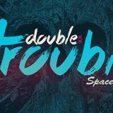 DOUBLE TROUBLE DJ-set