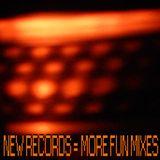 NEW RECORDS = MORE FUN MIXES - 08/2006