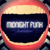 Midnight Funk Association (May '18 - w/ guests Barry Sutton & Tom Lane)