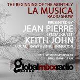 La Musica Radio Show EP1 w/ Special Guest : Keith John