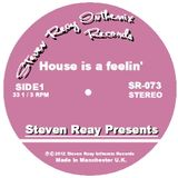 Steven Reay Presents, House is a feelin' SR073
