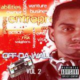 """""""Off The Wall"""" Mixtape Vol. 2"""