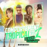 Comportement Tropical Vol.1 hosted by Tayron Kwidans
