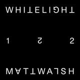 White Light 122 - Matt Walsh