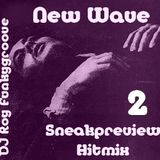 DJ Roy Funkygroove New Wave Hitmix (sneakpreview 2)
