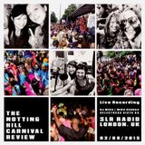 THE NOTTING HILL CARNIVAL REVIEW - SISTA KA & MIKA RAGUAA - SLR RADIO (LONDON, UK)